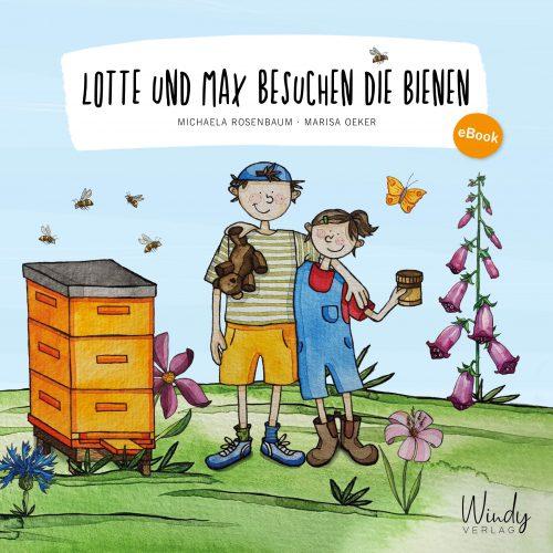 Lotte und Max besuchen die Bienen, eBook