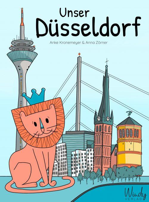 Unser Düsseldorf von Anke Kronemeyer und Anna Zörner