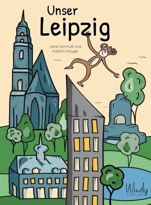 Unser Leipzig von Jane Schmidt und Kathrin Krüger